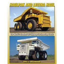 Haulpak & Lectra Haul: World's Greatest Off-Highway Earthmoving Trucks